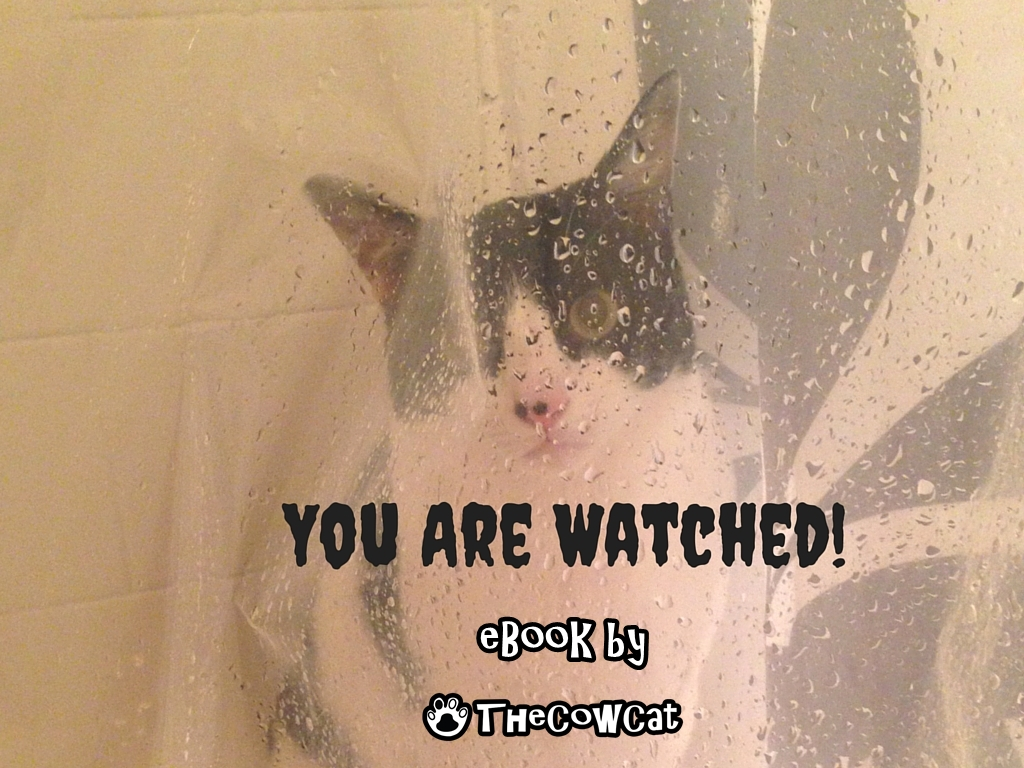 You Are Watched! by The Cow Cat ebook for cat lovers and animal lovers